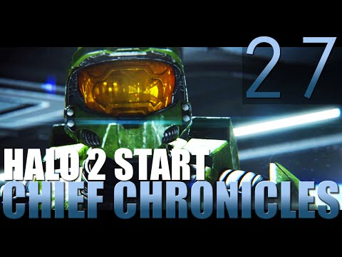 [HALO 2 START | 27] Chief Chronicles (Let's Play Halo: The Master Chief Collection w/ GaLm)