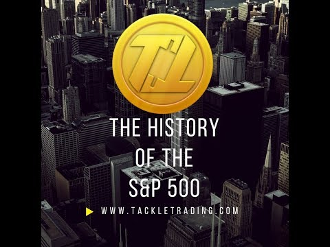 The History of the S&P 500