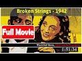 Broken Strings (1942) *FuII M0p135*#*