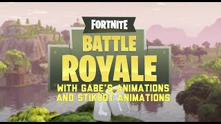 Fortnite with Gabe's Animations and Stikbot Animations