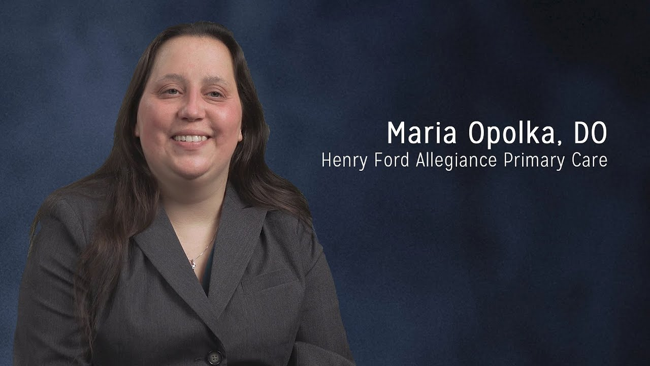Maria Opolka, DO – Family Medicine, Henry Ford Allegiance Primary Care