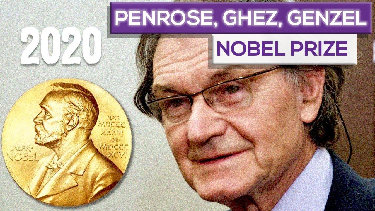 Penrose, Ghez, Genzel and Their Nobel Prize