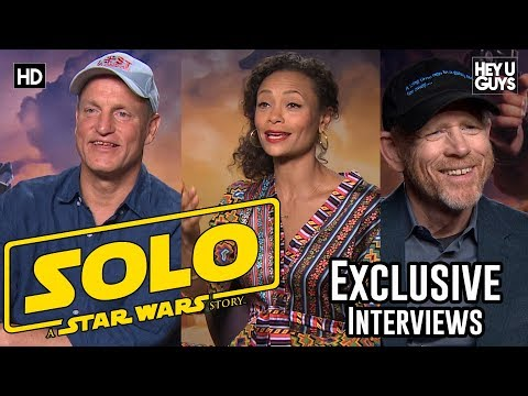 Star Wars Exclusive: Woody Harrelson, Thandie Newton & Ron Howard on making Solo: A Star Wars Story