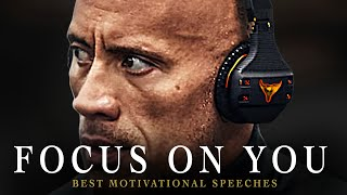 Best Motivational Speech Compilation EVER  - FOCUS ON YOU | 1 Hour of the Best Motivation