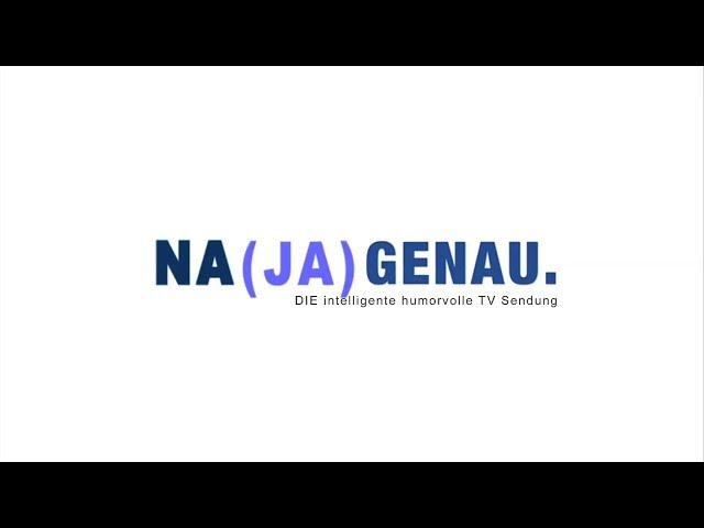 NA (JA) GENAU Musikvideo (Abspann)