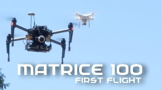 DJI Matrice 100 First Flight
