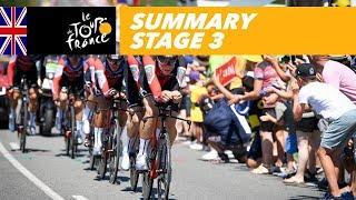Summary - Stage 3 - Tour de France 2018