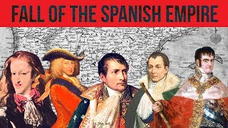 Fall of Spanish Empire - Part II