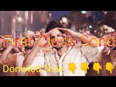 first-class-song-download-now