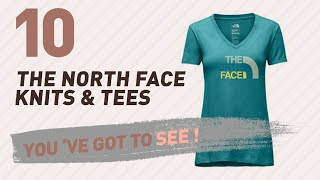 The North Face Knits & Tees // New & Popular 2017