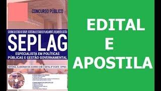 Concurso SEPLAG 2018: Edital e Apostila Especialista em Políticas Públicas e Gestão Governamental