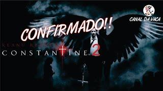 Constantine 2 - Vai acontecer?