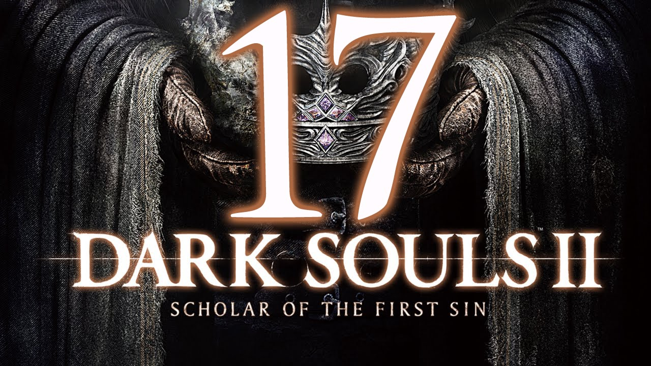 """Dark Souls 2 Review Not The End: Dark Souls 2 SOTFS PS4 Blind Playthrough #17 """"THE END"""