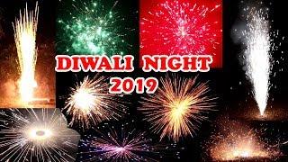 DIWALI CELEBRATION 2019 - All Fireworks Testing on Diwali Night !!