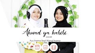 Ahmad Ya Habibi - Ayu Inema feat. Wangi Inema   Cover