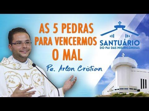 As 5 pedras para vencermos o mal - Pe. Arlon Cristian (17/01/18)