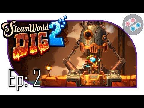 Upgrades And Onward!   Ep: 2   Steamworld Dig 2 Let's Play   Blind   1080 60 FPS