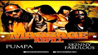 """New"" Pumpa ft. Skinny Fabulous - Massage (Refill) Soca 2013"