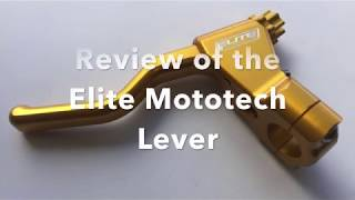 Elite Mototech Lever Review