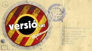 VERSIO.CAT :: Vull estar amb tu (Els Catarres) + Samarreta (Gertudis) + Al vent (Raimon)