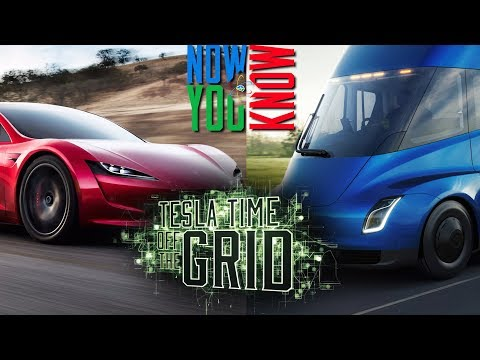 Off the Grid - Tesla Semi Truck, Roadster Edition!