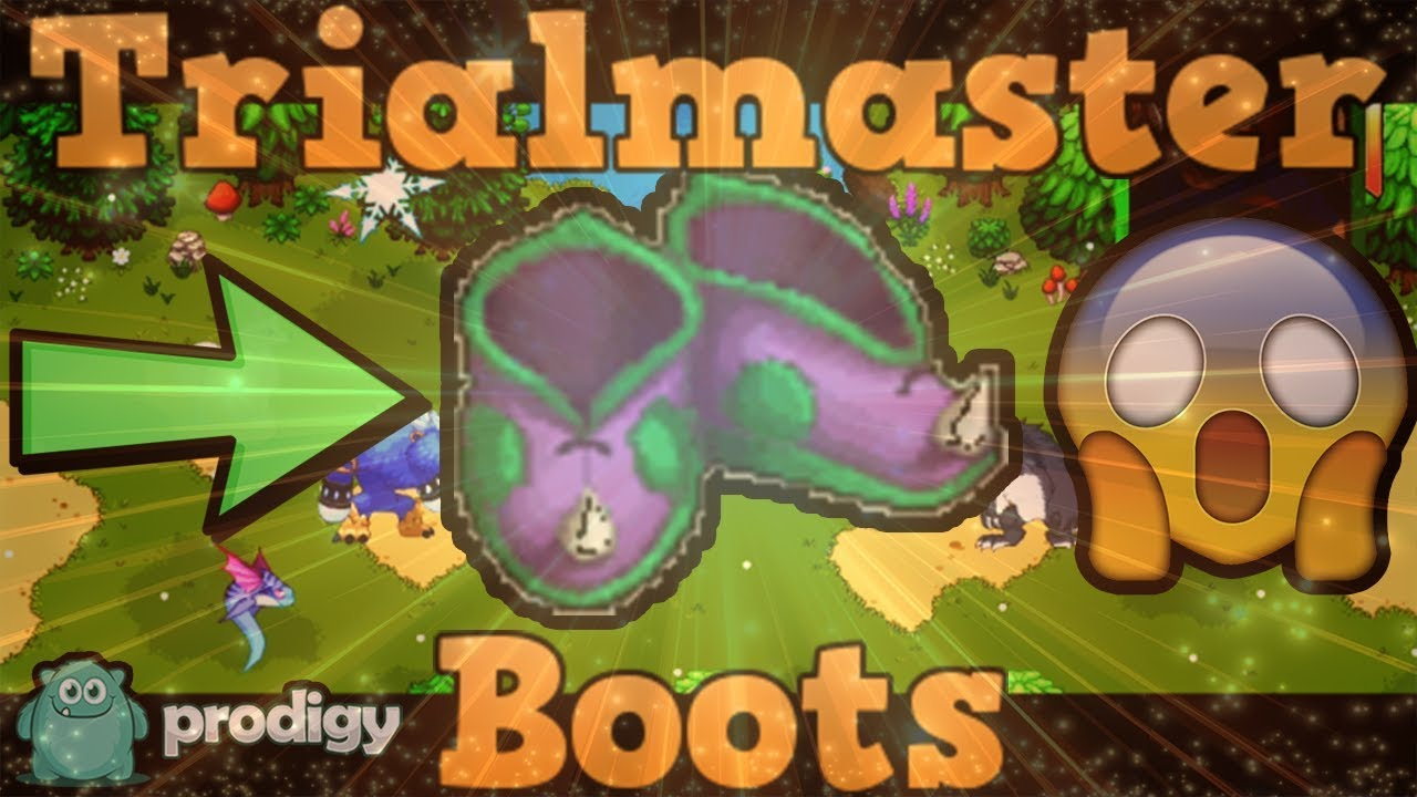 Prodigy- HOW TO GET TRIALMASTER'S BOOTS!!!