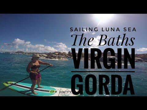 The Baths Virgin Gorda | Sailing Luna Sea | S 2 E 20 | British Virgin Islands | BVIs | Travel Vlog