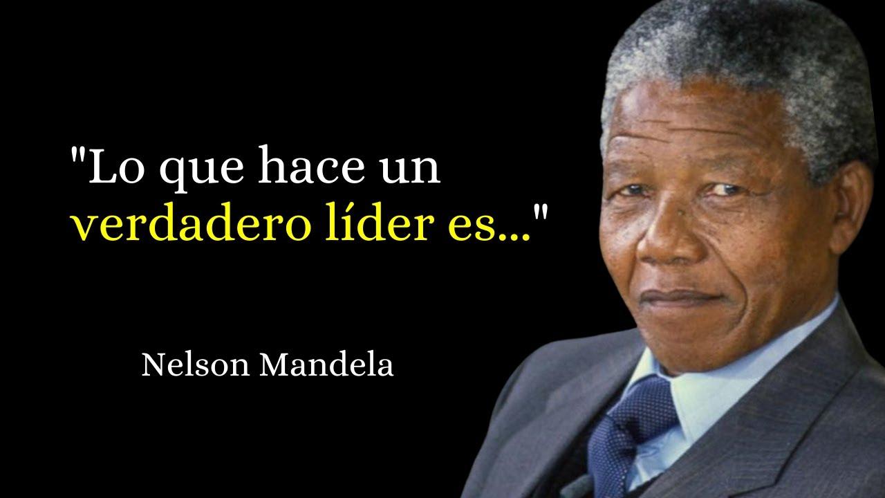 41 Bonitas Frases De Nelson Mandela Narradas
