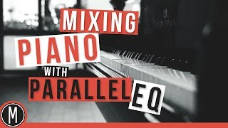 How to mix PIANO with PARALLEL EQ - mixdown.online