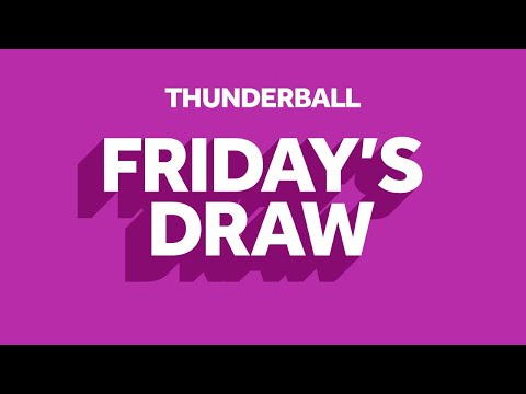 The National Lottery 'Thunderball' Draw Results From Friday 6th March 2020