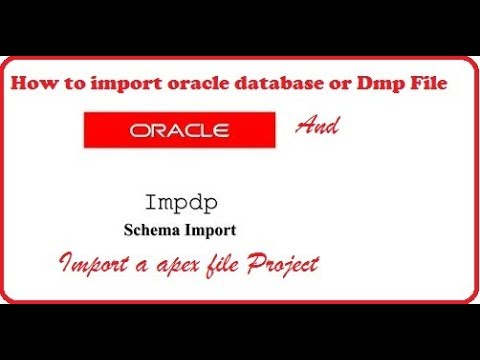 How to import oracle database or dmp file