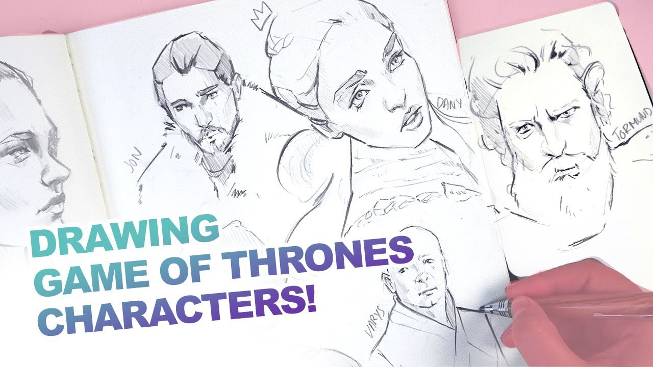 Sketchbook FUN with GAME OF THRONES Characters!