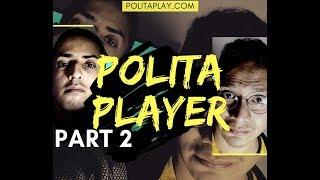 #PolitaPlay E.2(Part2)