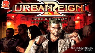 Urban Reign - Hard Difficulty Playthrough - Missions 31 through 50
