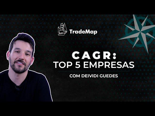 Top 5 Empresas com CAGR Destacado // Deividi Guedes