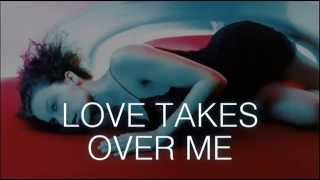 Kylie Minogue - Love Takes Over Me