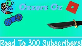Roblox With Ozzers Oz [Road To 300 Subscribers!] Part 2