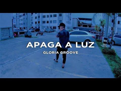 APAGA A LUZ - Gloria Groove   Coreografia LUCAS MARQUES