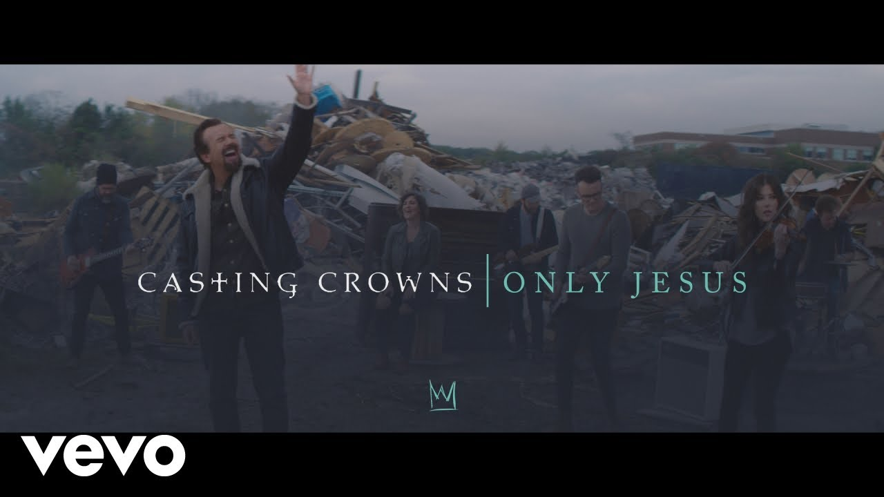 Download Casting Crowns - Only Jesus (Official Music Video)