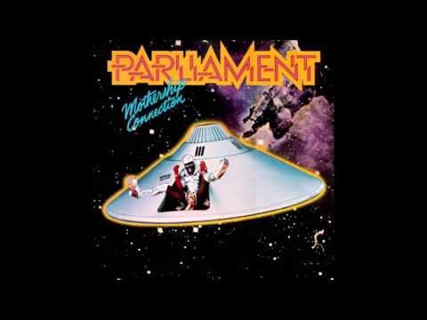 Parliament  -  Give Up The Funk ( Tear The Roof Off The Sucker )