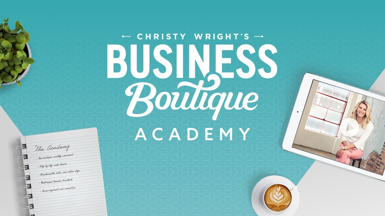 Christy Wright's Business Boutique Academy