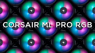 CORSAIR ML PRO RGB - Quiet Cooling in any Color