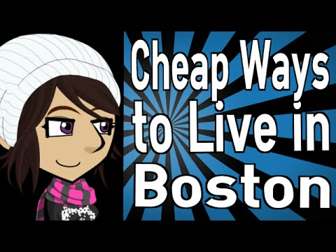 Cheap Ways to Live in Boston