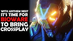 With Anthem NEXT announced, its time to talk about Cross Play