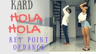 KARD - HOLA HOLA KEY POINT OF DANCE | 15 MINUTES LEARNING CHOREOGRAPHY CHALLENGE