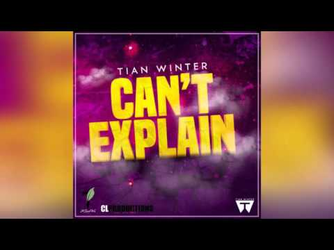(Antigua Carnival 2016 Soca Music) Tian Winter - Can't Explain