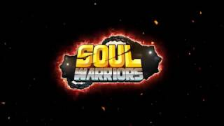 Soul Warriors