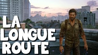 The Last of Us Remastered - La Longue Route - Episode 01