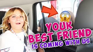 SURPRISE!!! YOUR BEST FRIEND IS COMING WITH US | THE LEROYS
