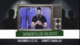 Showder Klub válogató november 6. és 20. | Dumaszínház
